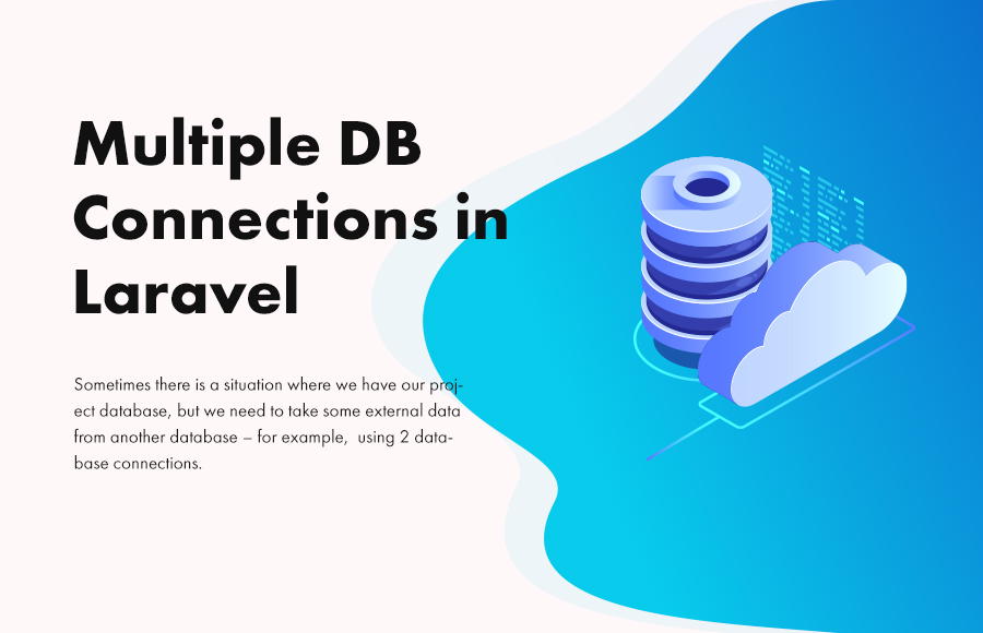 Multiple DB Connections in Laravel