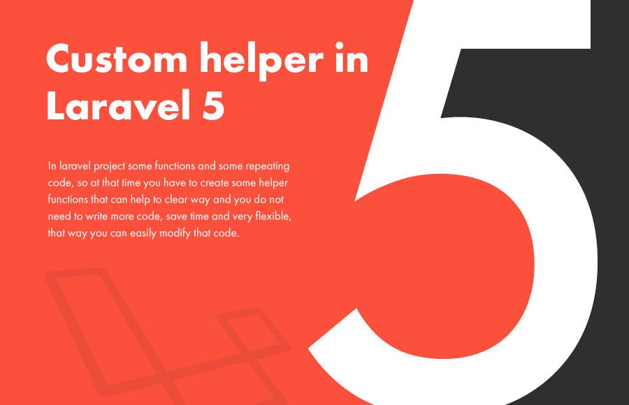 Custom helper in Laravel 5 - Lavalite