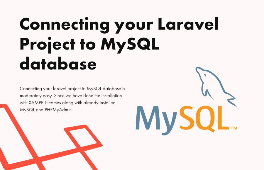 Connecting your Laravel project to MySQL database