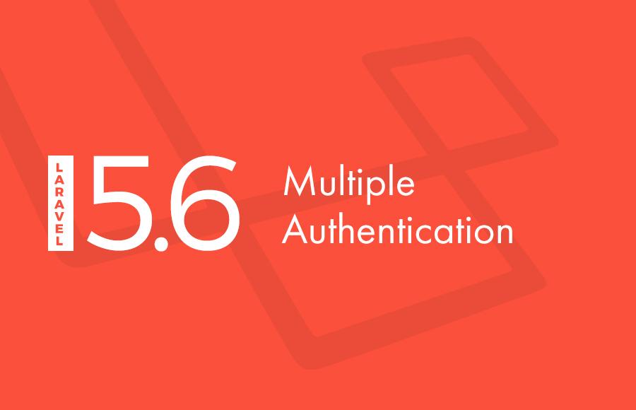 Multiple authentication in Laravel 5 6 - Lavalite