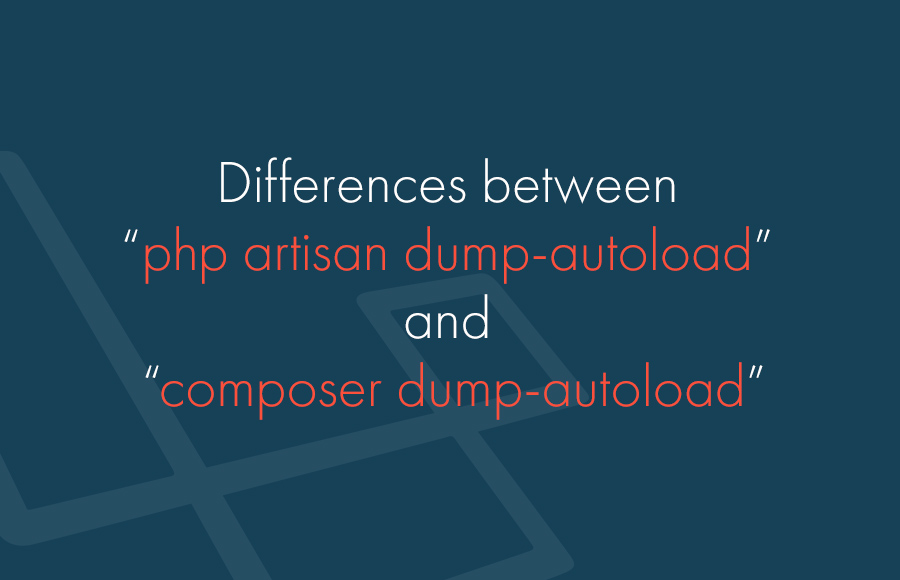 """Differences between """"php artisan dump-autoload"""" and """"composer dump-autoload"""