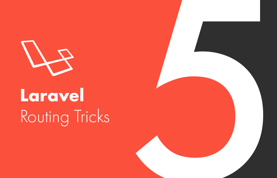 Laravel Routing Tricks