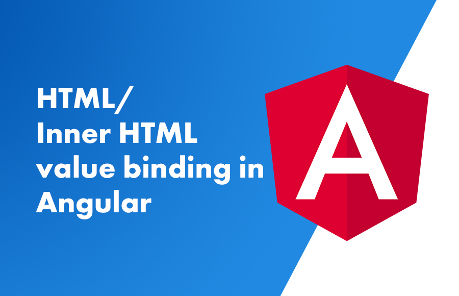 HTML/Inner HTML value binding in Angular