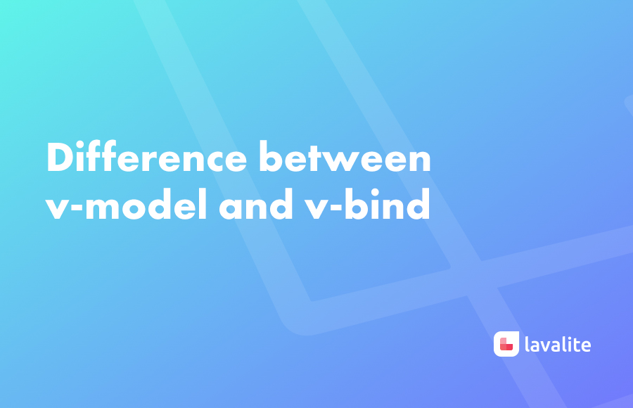 Difference between v-model and v-bind