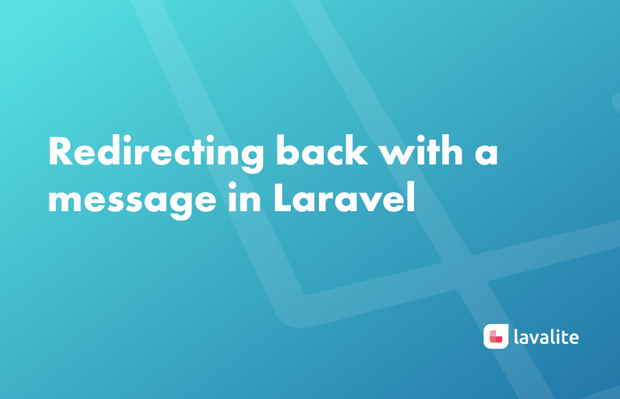 Redirecting back with a message in Laravel