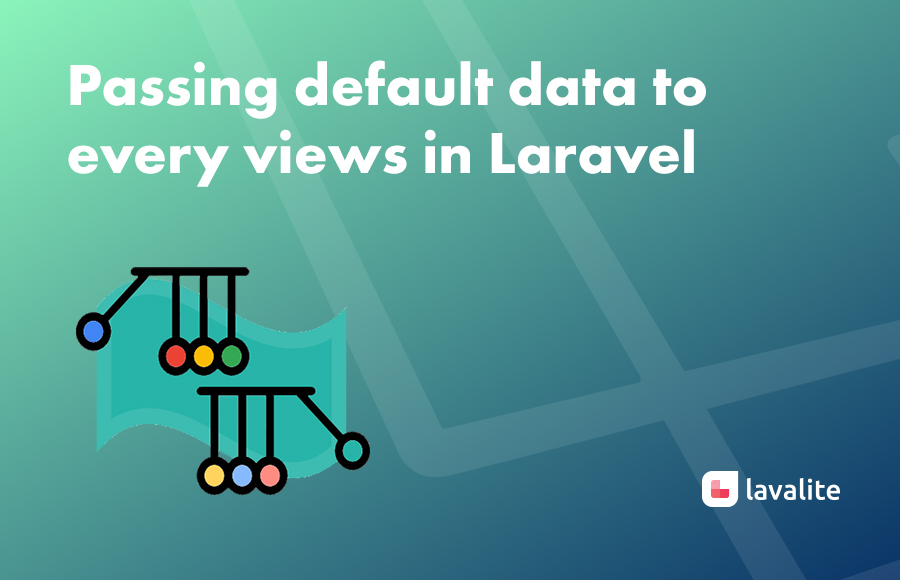 Passing default data to every views in Laravel