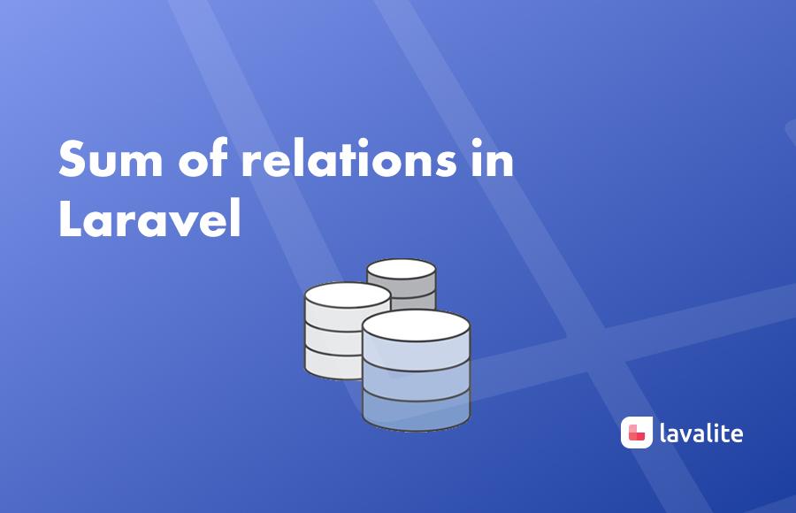 Sum of relations in Laravel - Lavalite