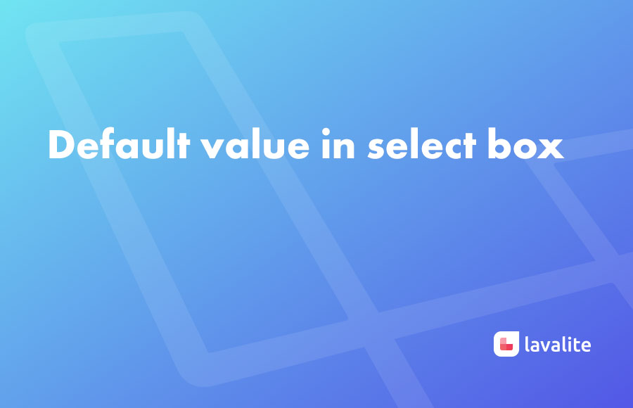 Default value in select box - Lavalite
