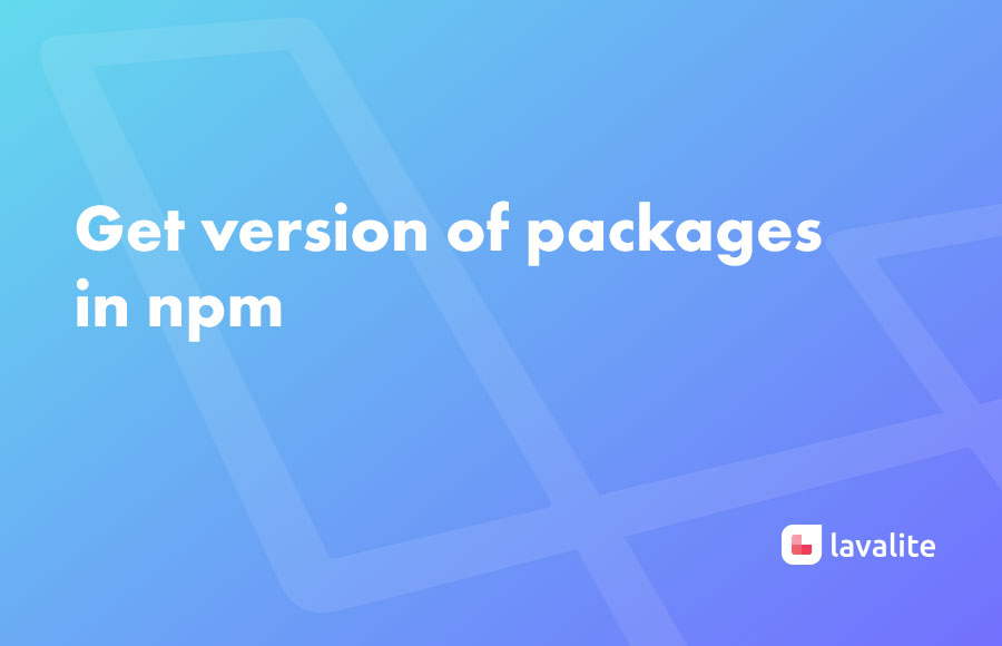 Get version of packages in npm