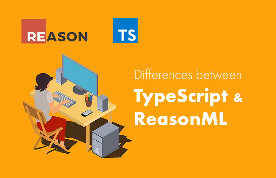 Differences between TypeScript and ReasonML