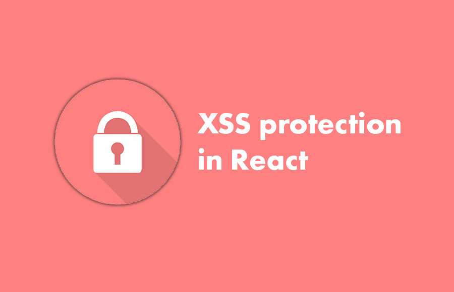XSS protection in React