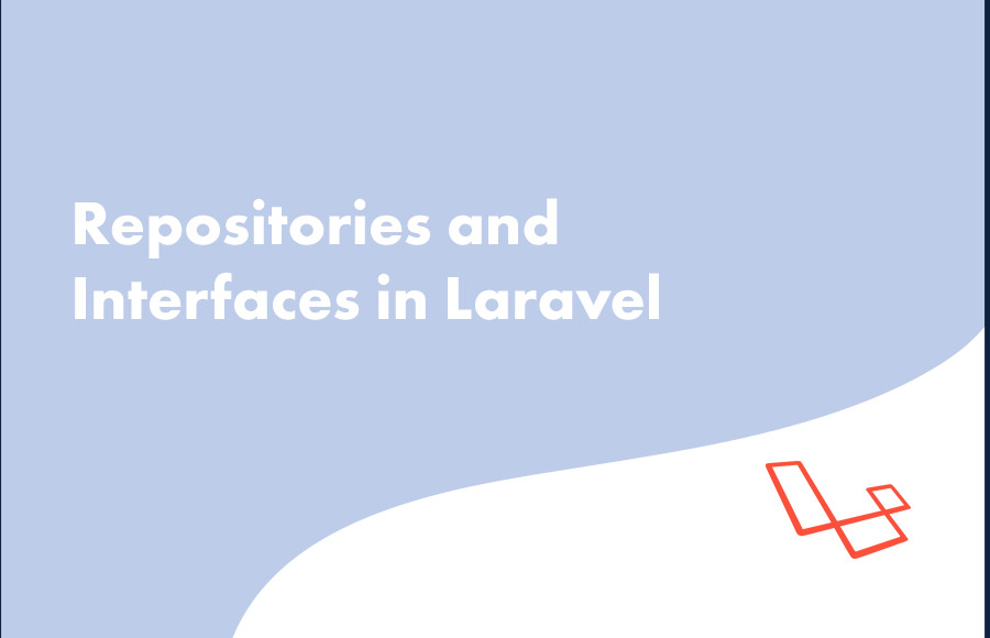 Repositories and Interfaces in Laravel