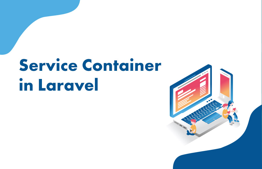 Service Container in Laravel