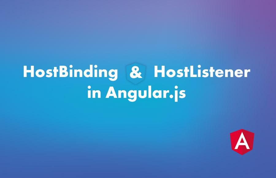 HostBinding and HostListener in Angular.Js