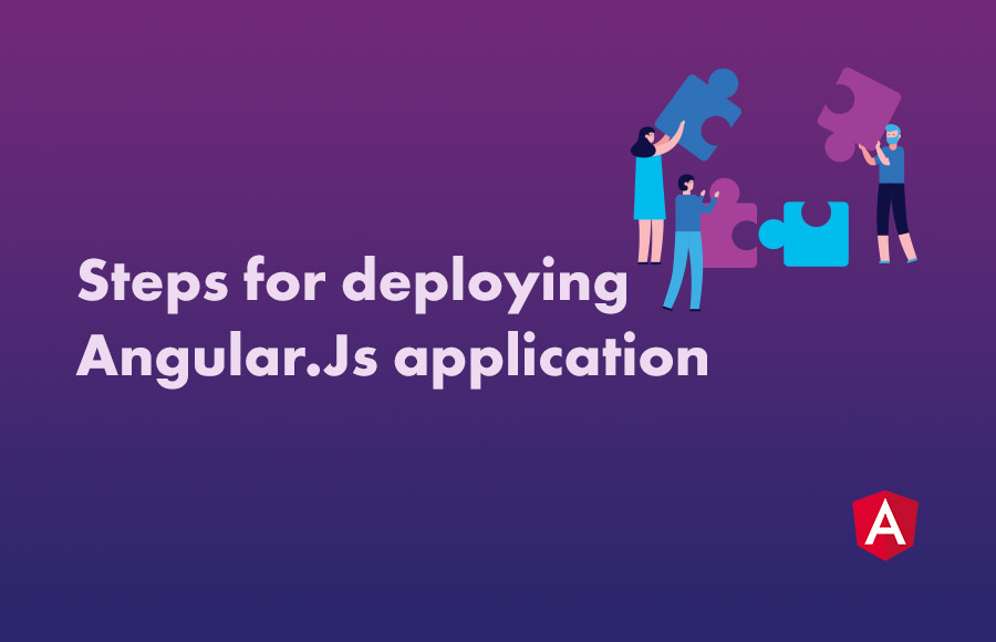Steps for deploying Angular.Js application