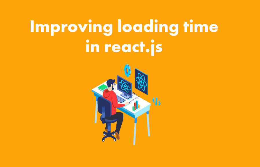 Improving loading time in react.js