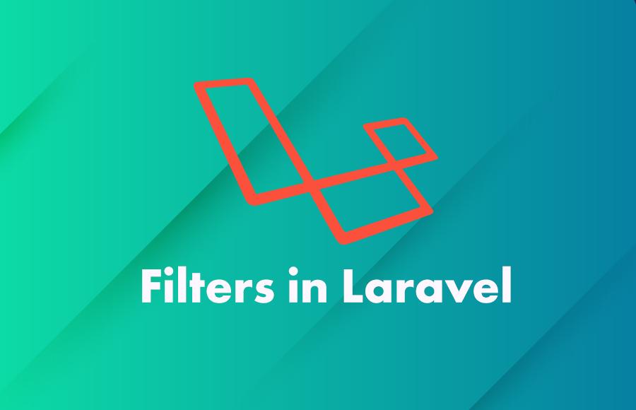 Filters in Laravel
