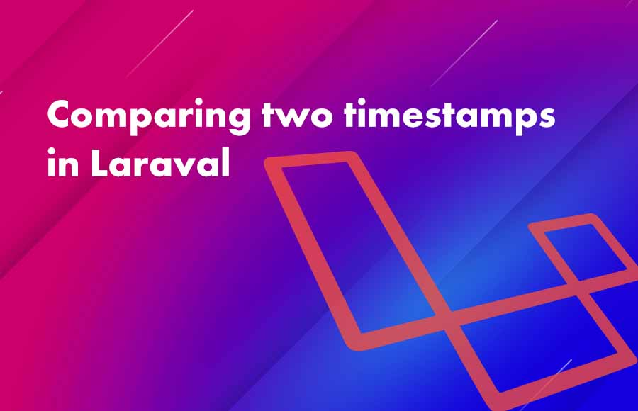 Comparing two timestamps in Laravel